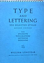 Type and lettering,: 350 selected styles; by…