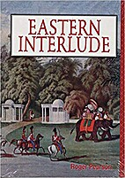 Eastern Interlude: A Social History of the…