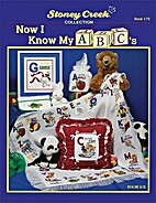 Now I Know My ABC's (Book 176) by Stoney…