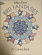 Coloring Book: Bird Fantasies by William…