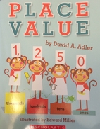 Place Value by David A. Adler