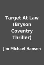 Target At Law (Bryson Coventry Thriller) by…