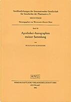 Apotheker-Autographen meiner Sammlung by…
