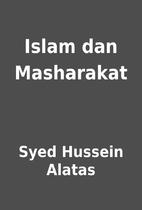 Islam dan Masharakat by Syed Hussein Alatas