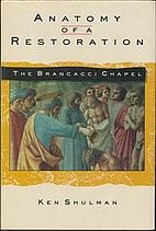 Anatomy of a Restoration: The Brancacci…