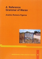 A Reference Grammar of Warao by Andres…