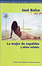 La mujer de espaldas y otros relatos by…