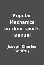 Popular Mechanics outdoor sports manual by…