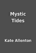 Mystic Tides by Kate Allenton