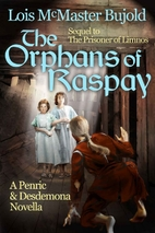 The Orphans of Raspay by Lois McMaster…