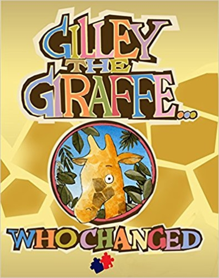 Gilley the Giraffe... who changed