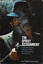 The Spivey assignment: A double agents'…
