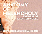 Anatomy of Melancholy: the best of A Softer…