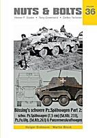 Bussing's Schwere Pz.Spahwagen Part 2. Nuts…