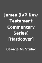 James (IVP New Testament Commentary Series)…