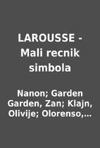 LAROUSSE - Mali recnik simbola by Nanon;…