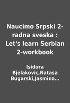 Naucimo Srpski 2-radna sveska : Let's learn…