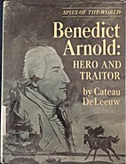 Benedict Arnold: hero and traitor. by Cateau…