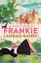 The Disreputable History of Frankie…