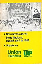 Unión Patriótica: plataforma y documentos…