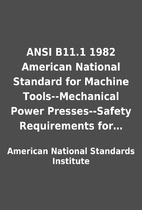 ANSI B11.1 1982 American National Standard…