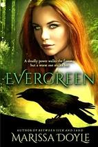 Evergreen by Marissa Doyle