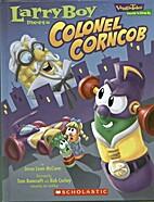 Larryboy Meets Colonel Corncob (VeggieTales…