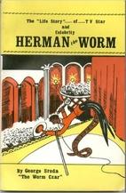 Herman the Worm by George Sroda