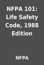 NFPA 101: Life Safety Code, 1988 Edition by…