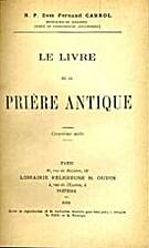 Le livre de la prière antique by Fernand…