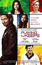 Playing for Keeps [2012 film] by Gabriele…