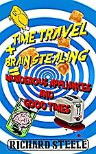 Time Travel Brain Stealing = Murderous…