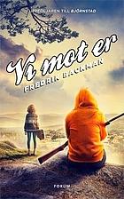 Us Against You : A Novel by Backman, Fredrik