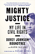 Mighty Justice: My Life in Civil Rights by…