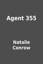 Agent 355 by Natalie Conrow