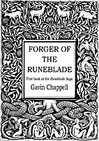 Forger of the Runeblade by Gavin Chappell