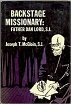 Backstage missionary by Joseph T. McGloin