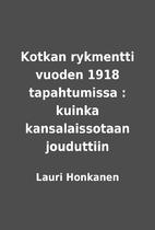 Kotkan rykmentti vuoden 1918 tapahtumissa :…