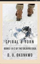 Spiral and Torn (The Salzburg Saga Book 1…