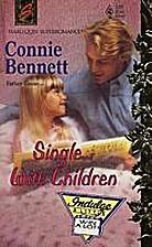 Single... With Children by Connie Bennett