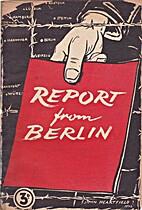 Report from Berlin by John Heartfield