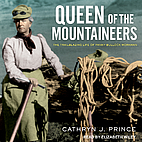 Queen of the Mountaineers: The Trailblazing…