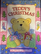 Teddy's Christmas by Michelle Cartlidge