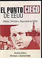 el punto ciego de eeuu by Andres J Cala y…