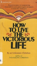 How to Live a Victorious Life (Clarion…