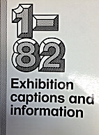1-82 exhibition captions and information -…