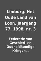 Limburg. Het Oude Land van Loon. Jaargang…