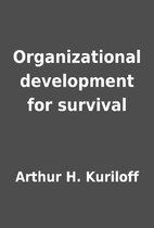 Organizational development for survival by…