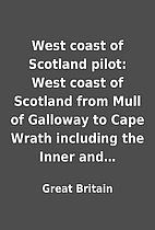 West coast of Scotland pilot: West coast of…