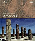 Antigas civilizações das Américas by…